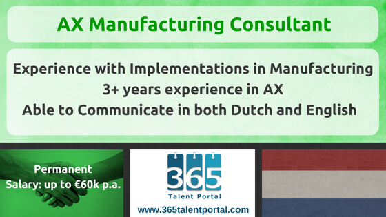 Microsoft Dynamics AX Manufacturing Consultant Netherlands Job