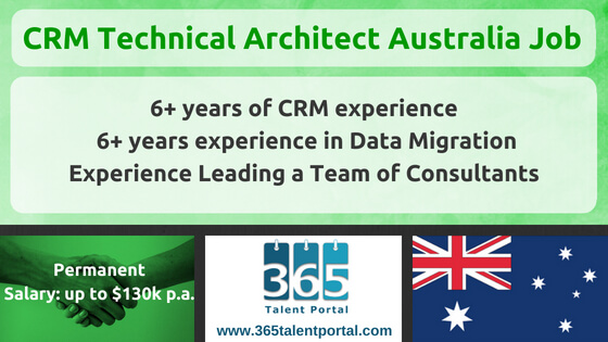 Microsoft Dynamics CRM Technical Architect Australia Job