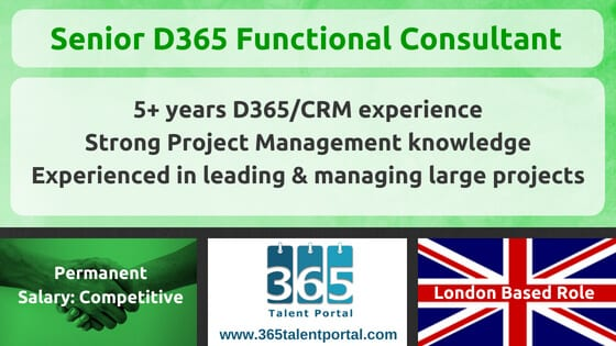 Senior Dynamics 365 Functional Consultant (CRM) UK Job